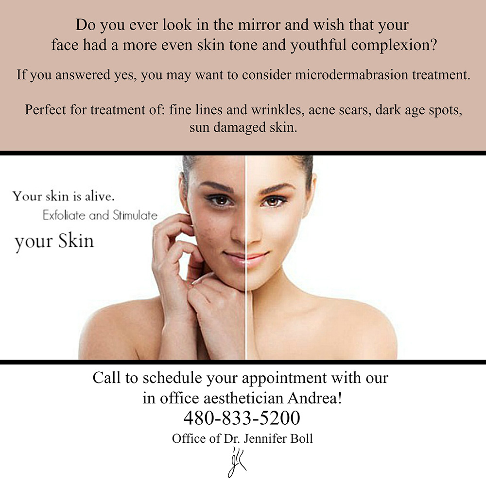 Microdermabrasion Treatment at Dr. Jennifer Boll's Tempe Arizona Office: perfect for treating fine lines and wrinkles, acne scars, dark age spots, sun-damaged skin